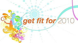 Get Fit for 2010 EP3