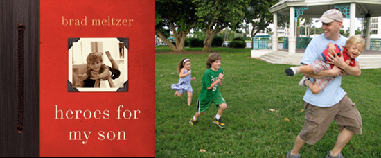 Heroes For My Son, Brad Meltzer Interview