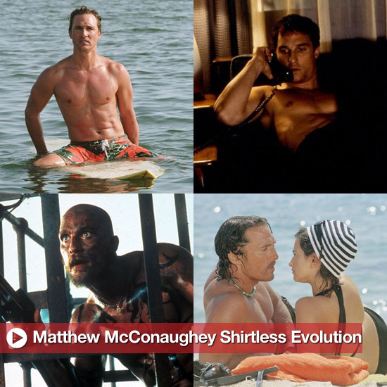 Sugar Shout Out: Matthew McConaughey's Shirtless Evolution