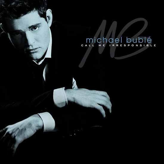 """""""Everything"""" by Michael Bublé"""