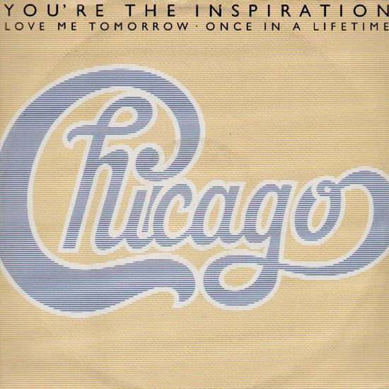 """You're the Inspiration"" by Chicago"