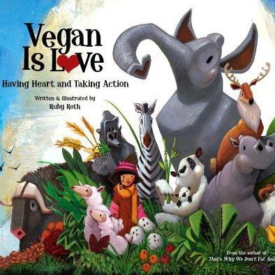Vegan Is Love Book For Kids