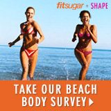 Take Our Beach Body Survey!