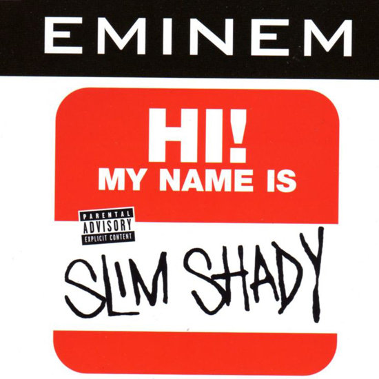 """My Name Is"" by Eminem"