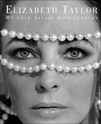 Elizabeth Taylor: My Love Affair With Jewelry