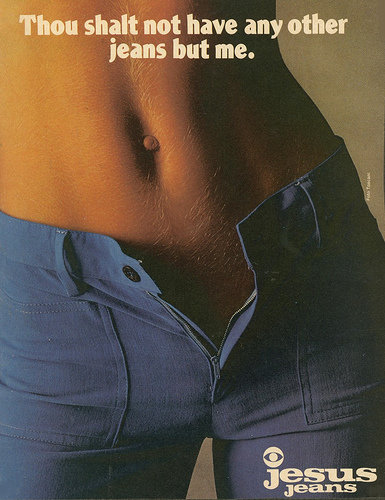 I'm sure some groups were not so pleased with this Jesus jeans ad.