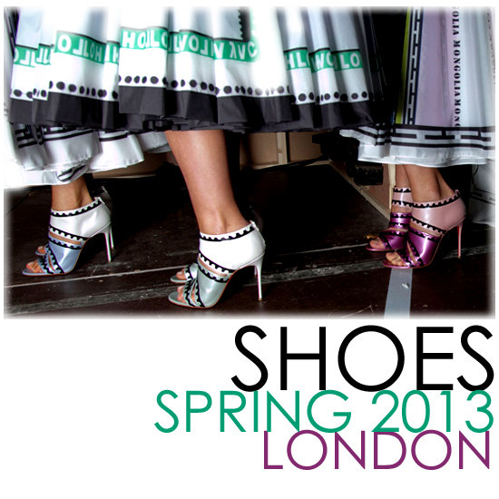 Shoes Spring 2013 | London Fashion Week