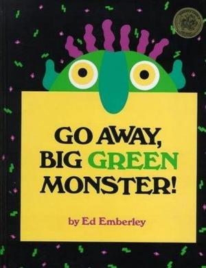 Go Away, Big Green Monster