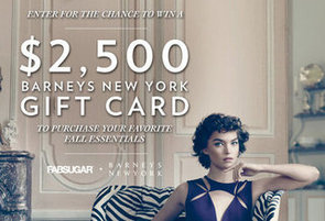 Enter to Win a $2,500 Barneys Gift Card