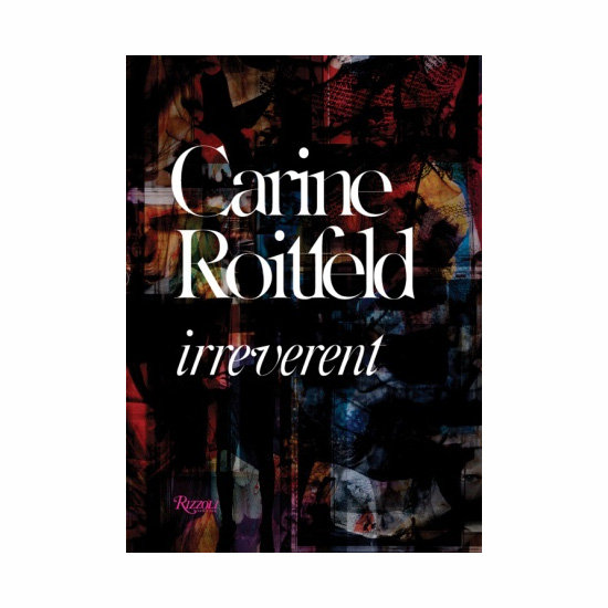Carine Roitfeld: Irreverent, approx. $60