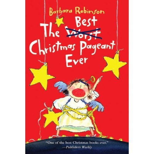 A group of rowdy kids take over the annual holiday show in The Best Christmas Pageant Ever ($5) by Barbara Robinson.