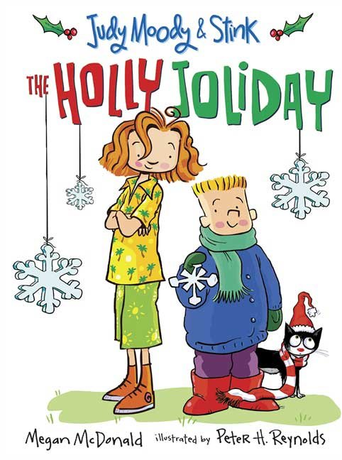 In Judy Mood & Stink: The Holly Joliday ($7) by Megan McDonald, Stink wishes for snow — and it may just come true when he and his sister meet their new mailman, Mr. Jack Frost.