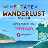 Enter For a Chance to Win a Trip to Wanderlust O'ahu!