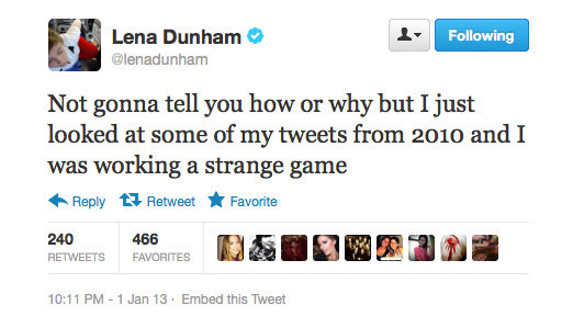 Strange but probably hilarious anyway, Lena Dunham.