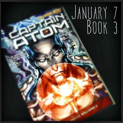 Skotjay shared the graphic novel he was reading: Captain Atom: Evolution by J. T. Krull.