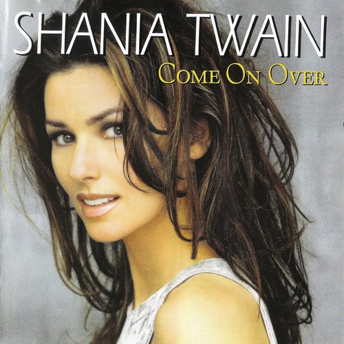 """""""From This Moment On"""" by Shania Twain"""