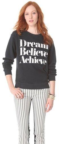 Sincerely jules Dream Believe Achieve Sweatshirt