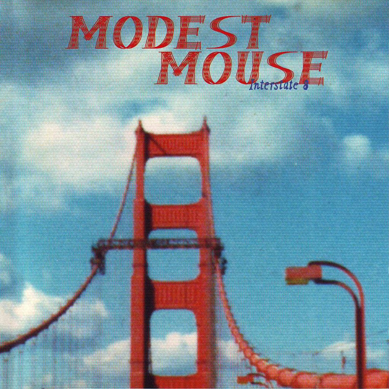"""Sleepwalking"" by Modest Mouse"