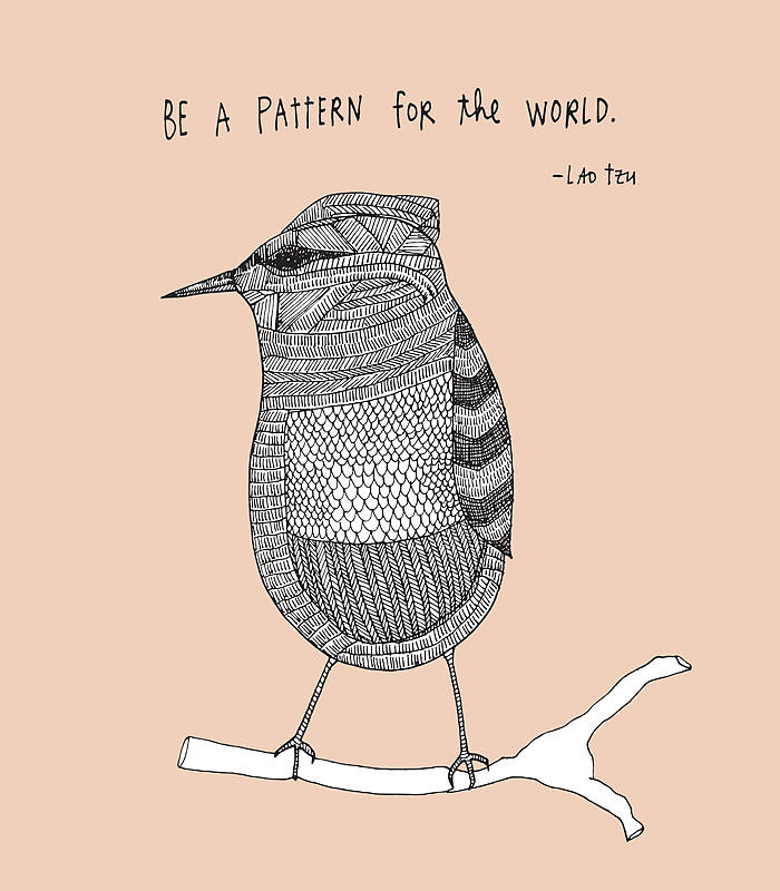Lao Tzu s quote   Be a pattern Hafiz Quotes Ever Since Happiness