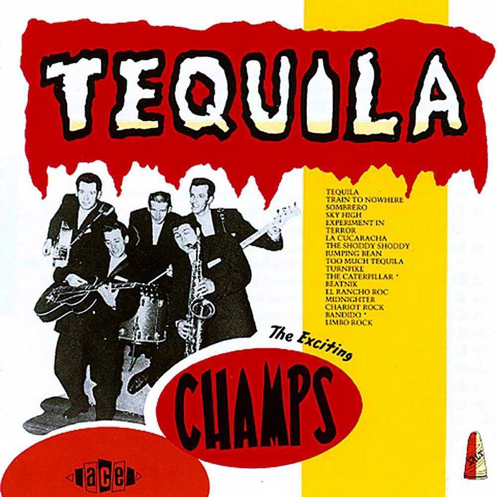 """Tequila"" by The Champs"