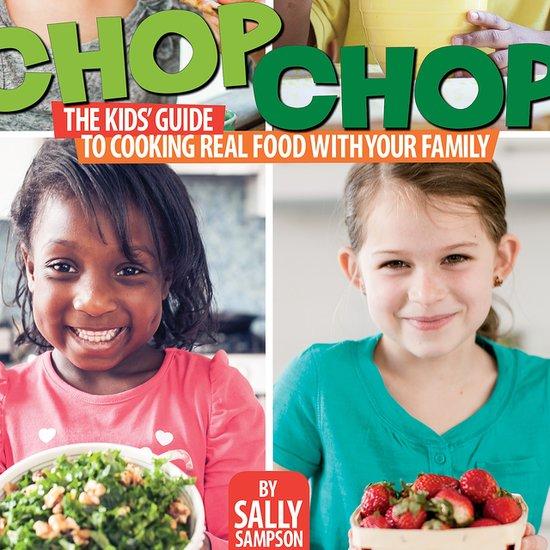 ChopChop Cookbook For Kids