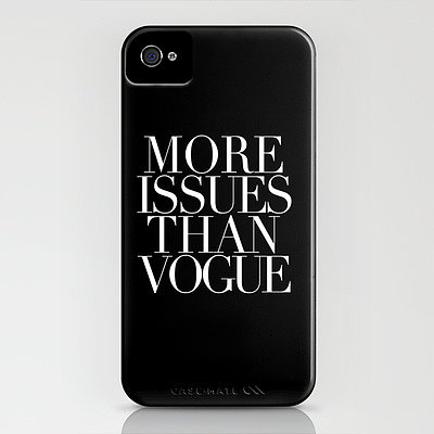 Fashion Week is a marathon of juggling lots of different issues: scheduling issues, wardrobe issues, public transit issues, is-your-name-on-the-list issues — the issues are, well, legion. But Society 6's More Issues iPhone Case ($35) is a cheeky way to remind ourselves that no matter how many issues there are, Fashion Week is about doing what we love. — JF
