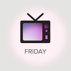 What's on TV For Friday, Oct. 25, 2013