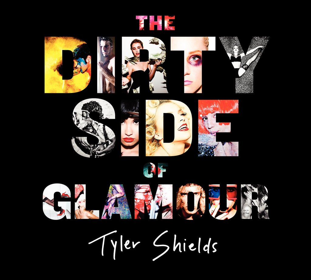 The Dirty Side of Glamour: Tyler Shields