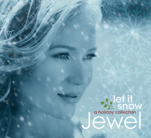 Jewel, Let it Snow: A Holiday Collection ($13)