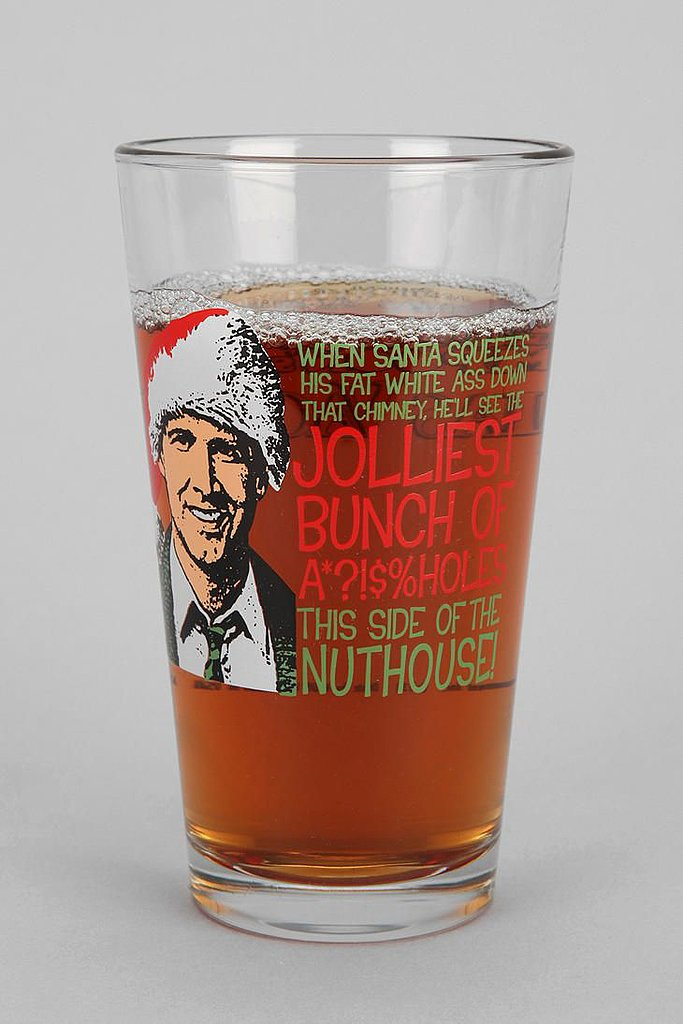 National Lampoon's Christmas Vacation Pint Glass ($8)