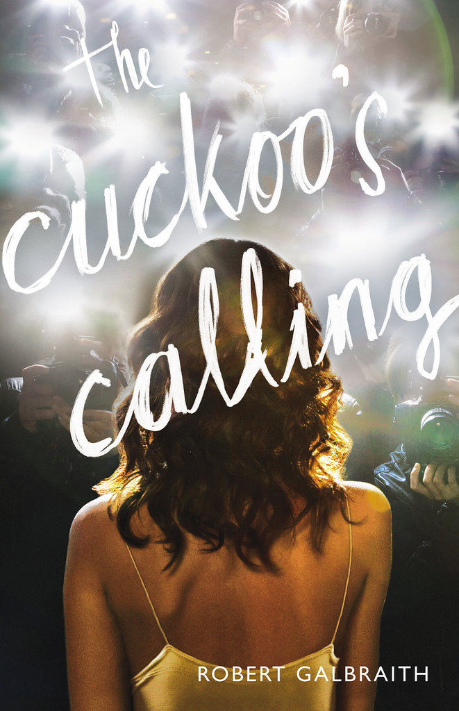 The Cuckoo's Calling by Robert Galbraith (aka J.K. Rowling) ($15)