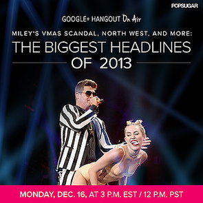 Biggest Headlines of 2013 Google+ Hangout
