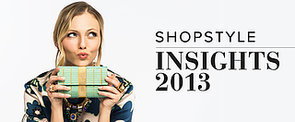 Check Out ShopStyle's 2013 Highlights!