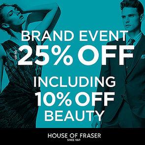 House of Fraser 25% Off Brand Event