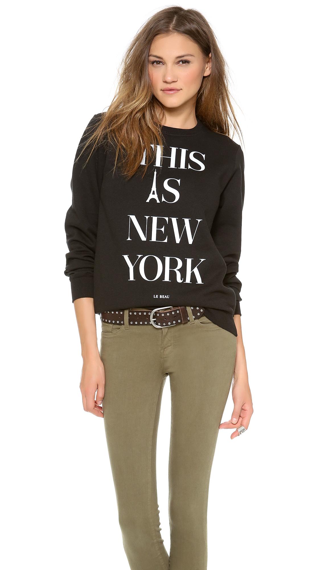 Le Beau This Is New York Sweatshirt ($53)