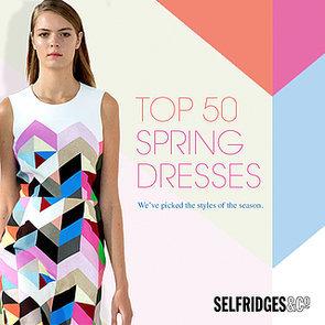 Selfridges Top 50 Dresses Edit