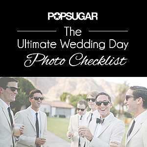 The Wedding Day Photo Checklist: Pin Now, Save For Later
