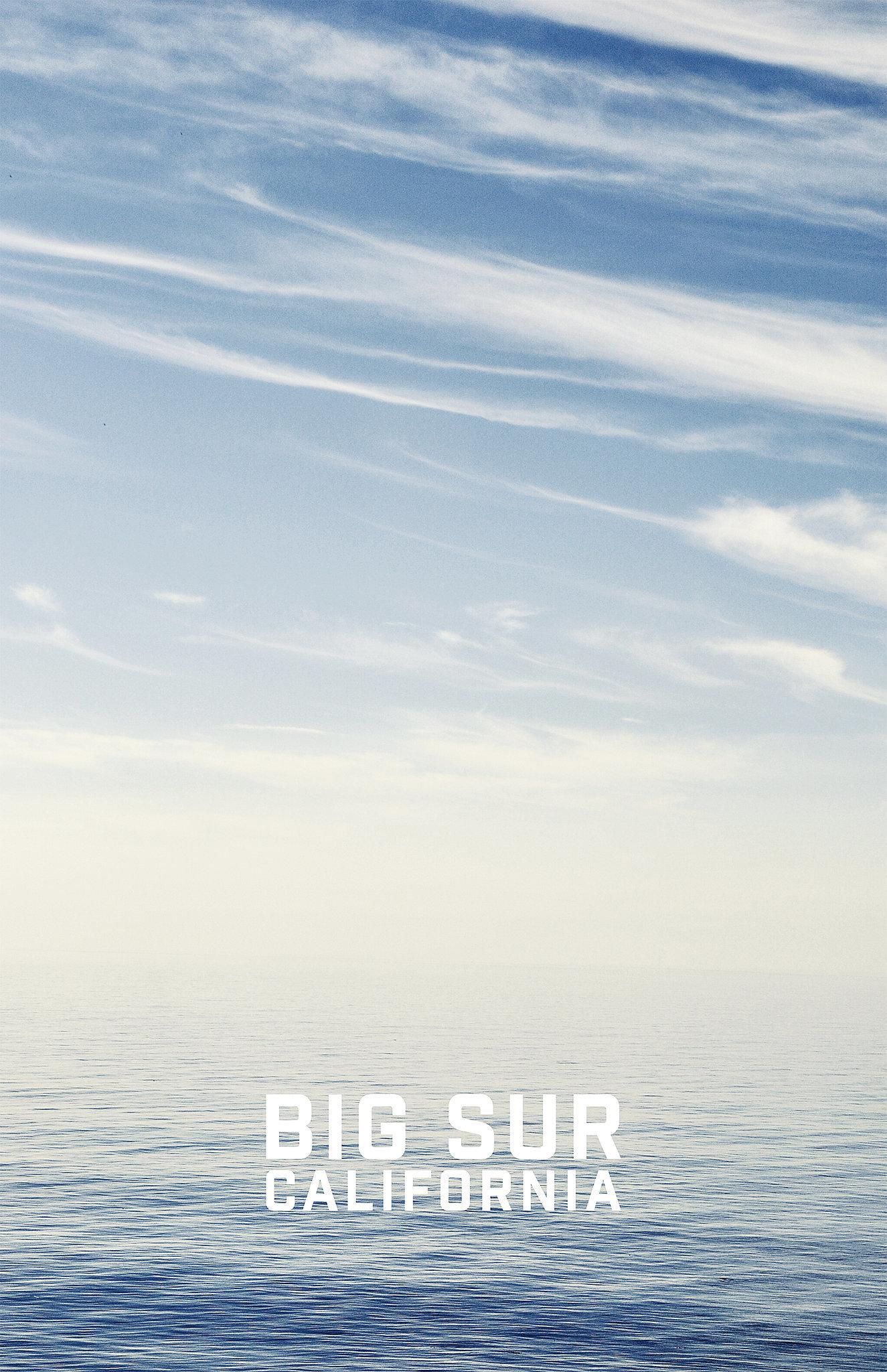 Big Sur California ($15-$40)