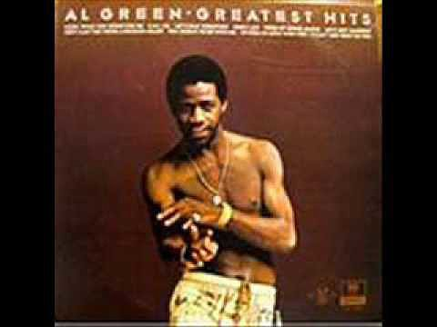 """Love and Happiness"" by Al Green"