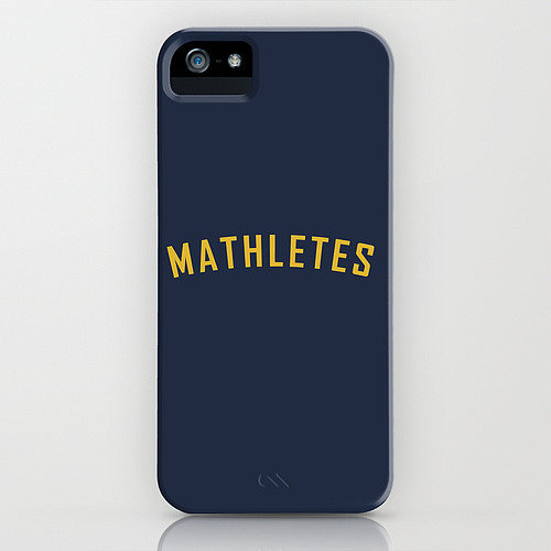 Mathletes iPhone/Galaxy S5 case ($35)