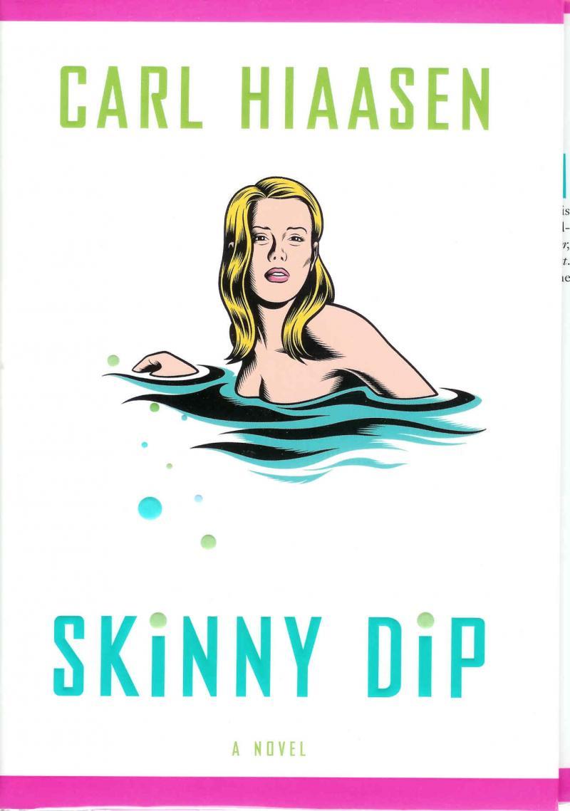 Florida: Skinny Dip by Carl Hiaasen