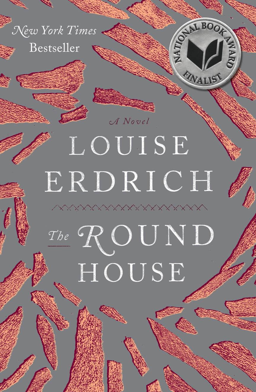 North Dakota: The Round House by Louise Erdich