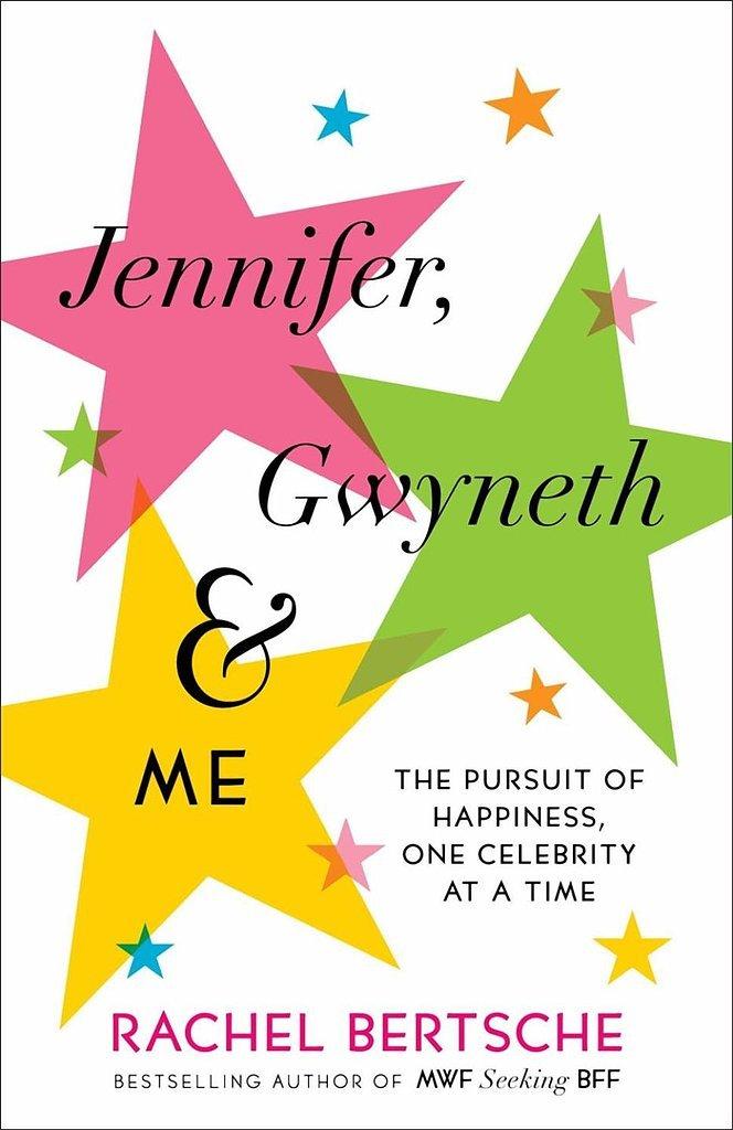 Jennifer, Gwyneth & Me