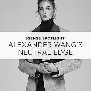 SSENSE Spotlight: Get Alexander Wang's Neutral Edge