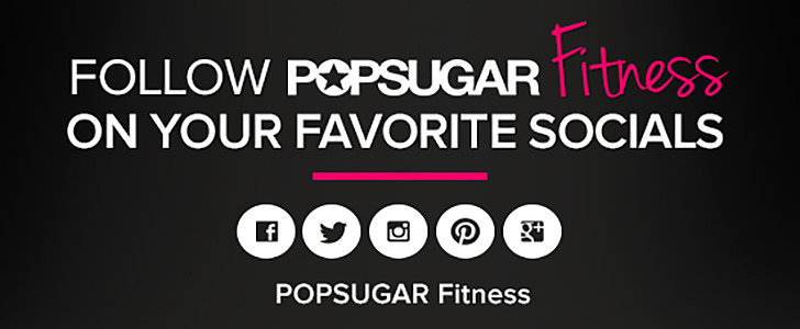 Stay Social (and Strong!) With POPSUGAR Fitness