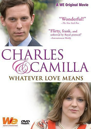 The Bad: Charles & Camilla: Whatever Love Means
