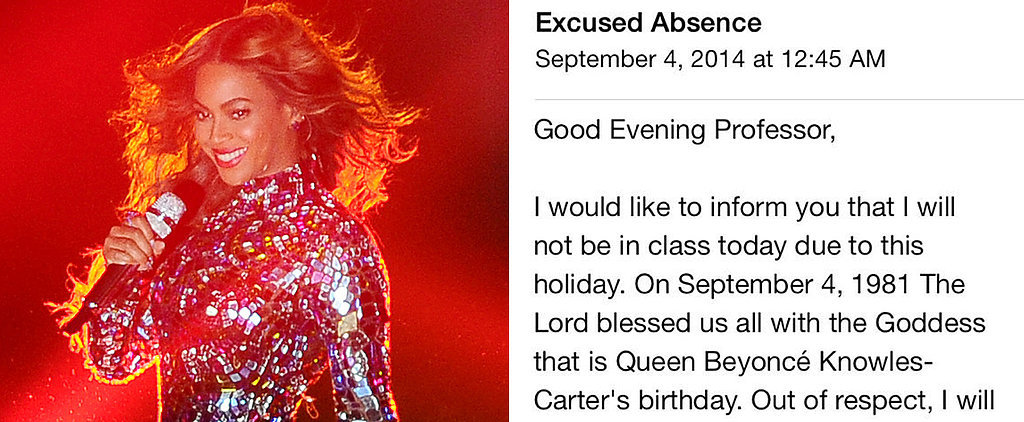 This Girl Emailed Her Professor to Say She'd Miss Class For Beyoncé's Birthday