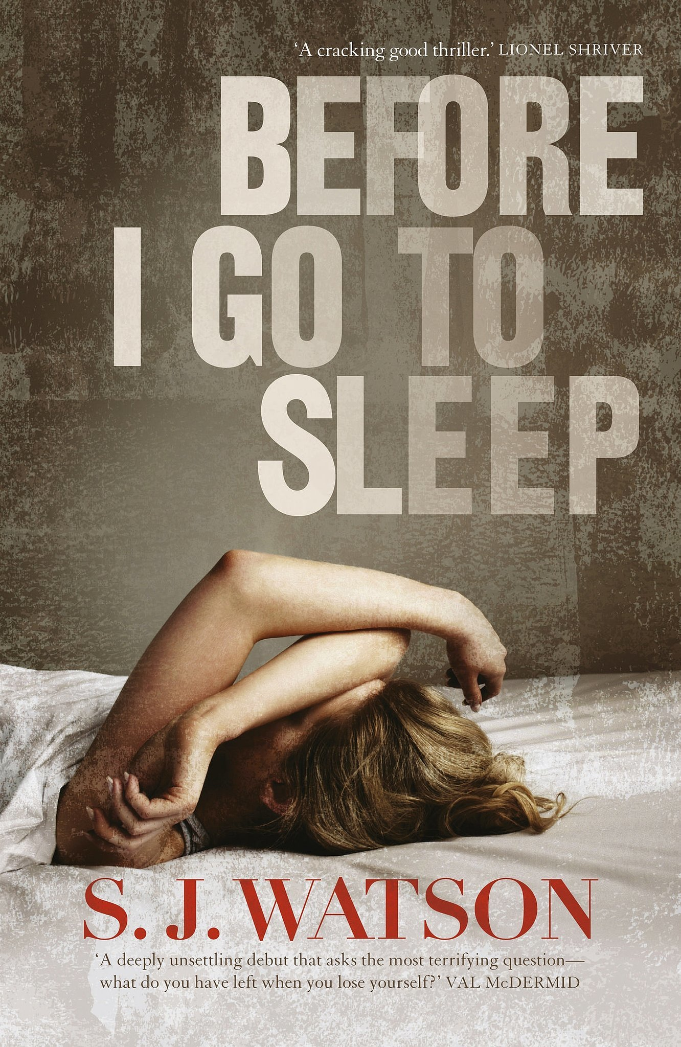 Before I Go To Sleep By S J Watson 32 Books Becoming border=