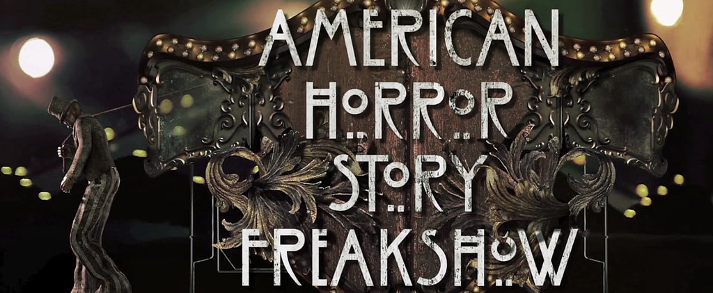 Watch the American Horror Story: Freak Show Opening Credits Now!