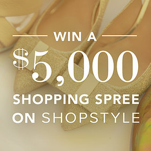 ShopStyle $5,000 Ultimate Shopping Spree Giveaway